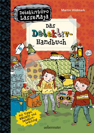 Martin Widmark: Detektivbüro LasseMaja - Das Detektiv-Handbuch