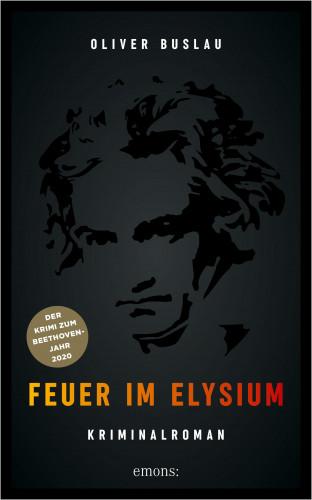 Oliver Buslau: Feuer im Elysium