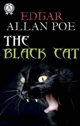 Edgar Allan Poe: The Black Cat