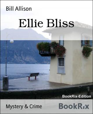 Bill Allison: Ellie Bliss