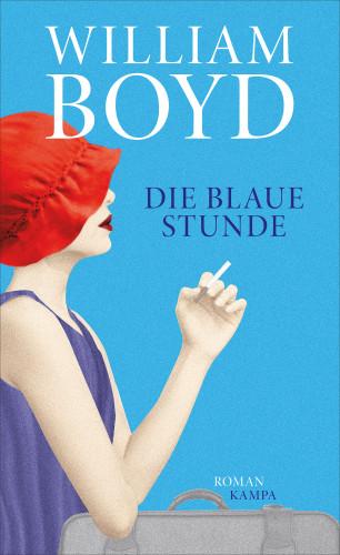 William Boyd: Die blaue Stunde