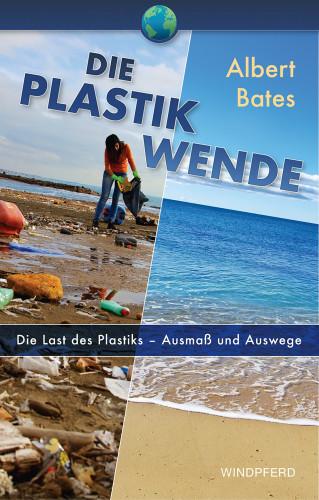 Albert Bates: Die Plastik-Wende