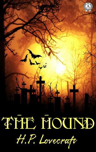 H.P. Lovecraft: The Hound