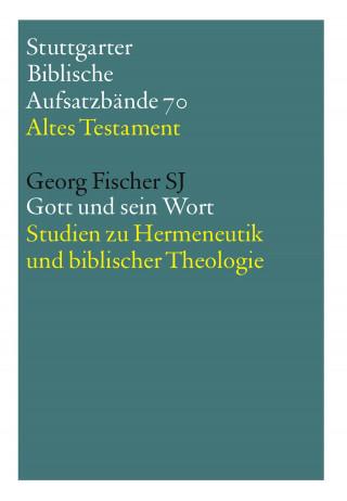 Georg Fischer SJ: Gott und sein Wort