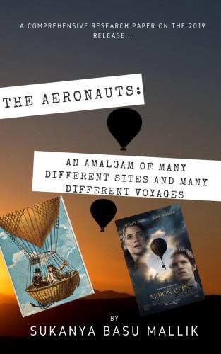 Sukanya Basu Mallik: THE AERONAUTS: