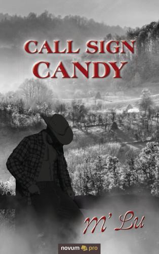 M' Lu: Call Sign Candy