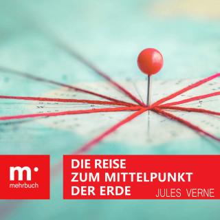Jules Verne: Die Reise zum Mittelpunkt der Erde