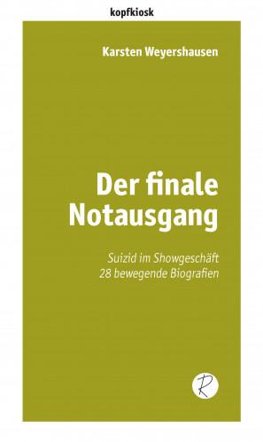 Karsten Weyershausen: Der finale Notausgang