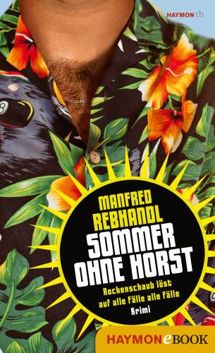 Manfred Rebhandl: Sommer ohne Horst