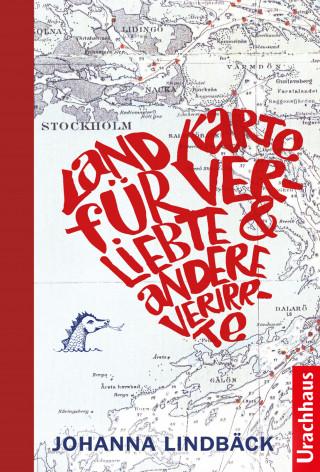 Johanna Lindbäck: Landkarte für Verliebte und andere Verirrte