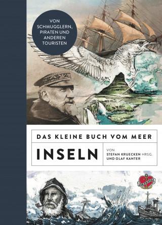 Olaf Kanter: Das kleine Buch vom Meer: Inseln