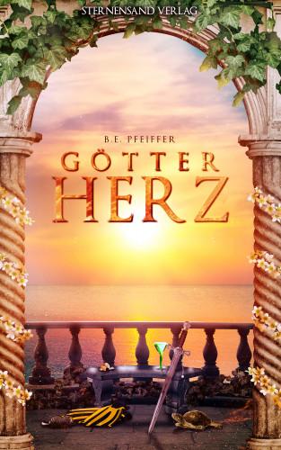 B. E. Pfeiffer: Götterherz (Band 2)