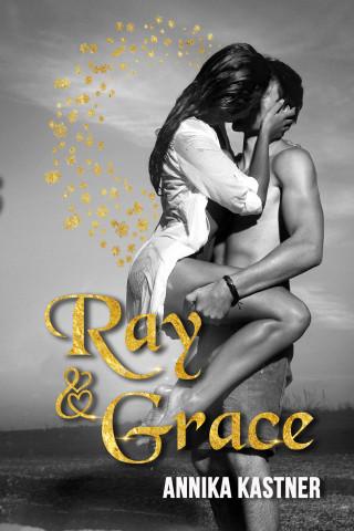 Annika Kastner: Ray und Grace
