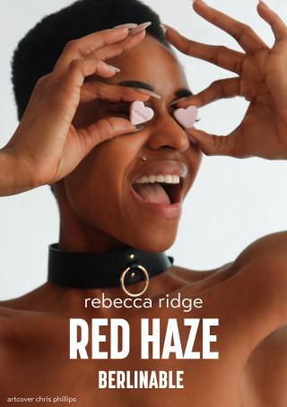 Rebecca Ridge: Red Haze