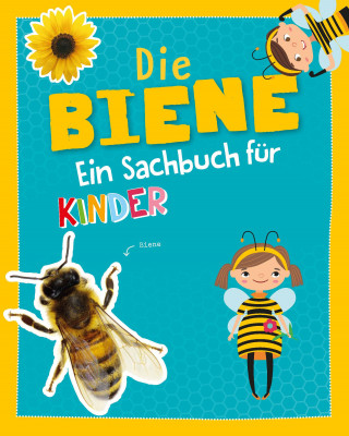 Carola von Kessel: Die Biene