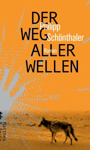 Philipp Schönthaler: Der Weg aller Wellen