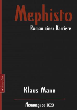 Klaus Mann: Mephisto – Roman einer Karriere