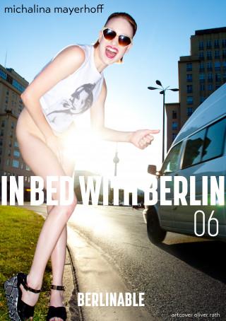 Michalina Mayerhoff: In Bed with Berlin - Folge 6