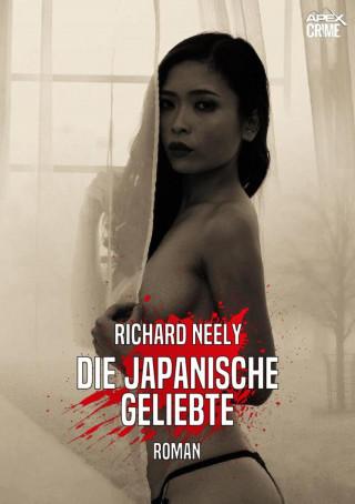 Richard Neely: DIE JAPANISCHE GELIEBTE