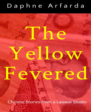 Daphne Arfarda: The Yellow Fevered