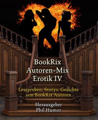 Phil Humor: BookRix Autoren-Mix Erotik IV