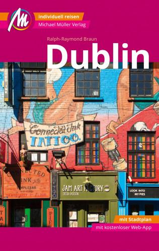 Braun Ralph-Raymond: Dublin MM-City Reiseführer Michael Müller Verlag