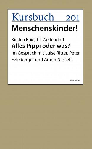 Kirsten Boie, Till Weitendorf: Alles Pippi oder was?
