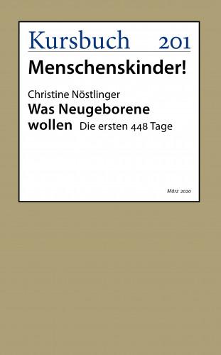 Christine Nöstlinger: Was Neugeborene wollen