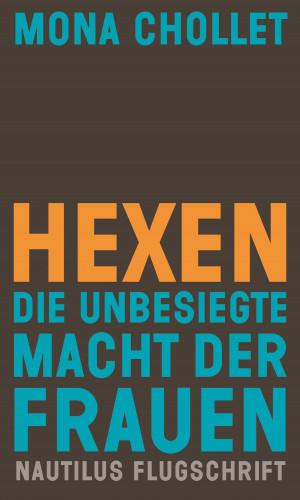 Mona Chollet: Hexen