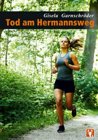 Gisela Garnschröder: Tod am Hermannsweg