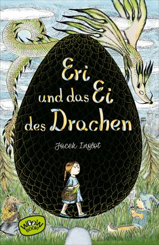 Jacek Inglot: Eri und das Ei des Drachen