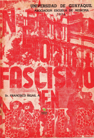 Francisco Rigail: Neofascismo en Chile