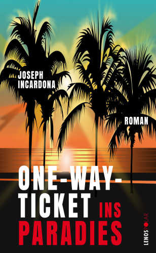 Joseph Incardona: One-Way-Ticket ins Paradies