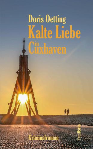 Doris Oetting: Kalte Liebe in Cuxhaven
