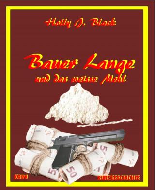 Holly J. Black: Bauer Lange und das weiße Mehl