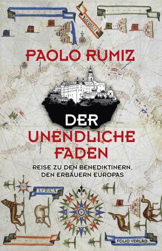 Paolo Rumiz: Der unendliche Faden