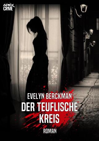 Evelyn Berckman: DER TEUFLISCHE KREIS