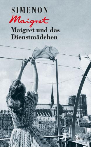 Georges Simenon: Maigret und das Dienstmädchen