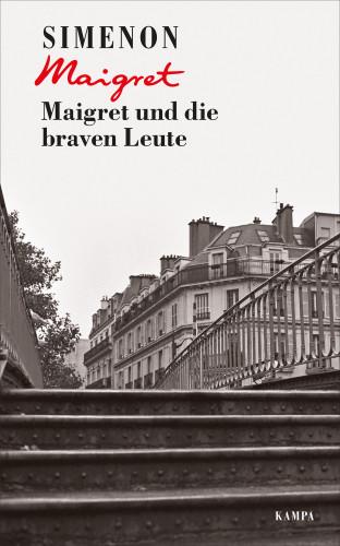 Georges Simenon: Maigret und die braven Leute