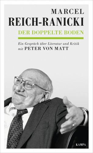 Marcel Reich-Ranicki, Peter von Matt: Der doppelte Boden