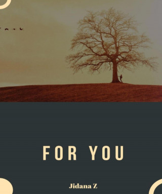 Zimbini Jidana: FOR YOU