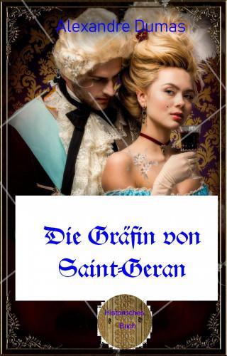 Alexandre Dumas: Die Gräfin von Saint-Geran