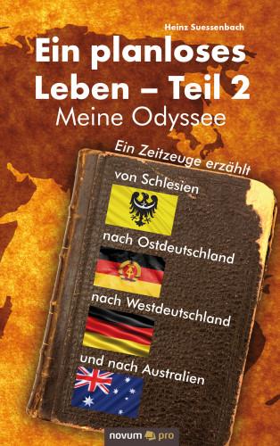 Heinz Suessenbach: Ein planloses Leben – Teil 2
