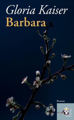 Gloria Kaiser: Barbara