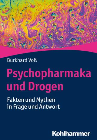 Burkhard Voß: Psychopharmaka und Drogen