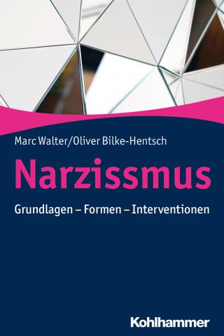 Marc Walter, Oliver Bilke-Hentsch: Narzissmus