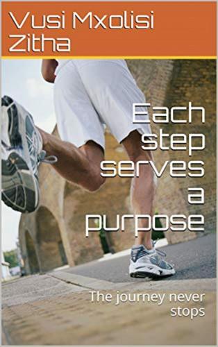 Vusi Mxolisi Zitha: Each step serves a purpose