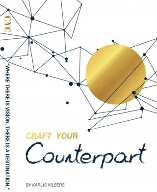 Karlis Vilbers: Craft Your Counterpart