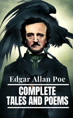 Edgar Allan Poe: Edgar Allan Poe: Complete Tales and Poems