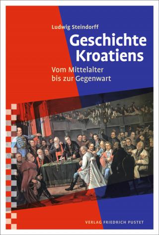 Ludwig Steindorff: Geschichte Kroatiens